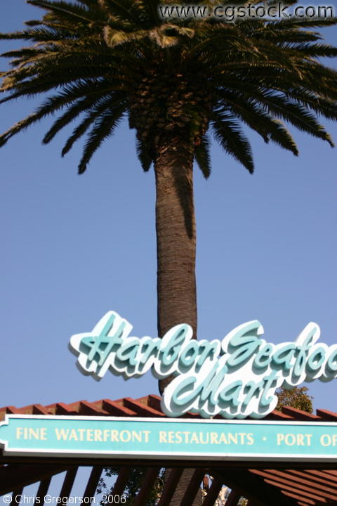 Palm Tree and the Harbor Seafood Mart, Seaport Village