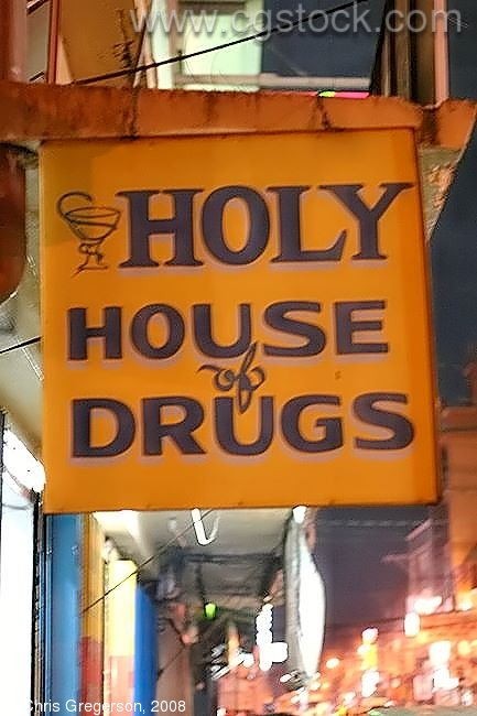 Sign for the Holy House of Drugs, Laoag